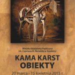 Wernisaż wystawy Kamy Karst – OBIEKTY