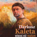 Wernisaż wystawy Dariusza Kalety – więcej niż realizm