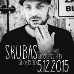 Skubas | acoustic set