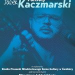 Koncert z cyklu Portrety | Jacek Kaczmarski