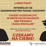 Łączy Nas Niepodległa – warsztaty dziennikarskie z Radiem Wrocław