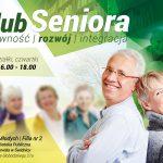 Klub Seniora – zapraszamy!