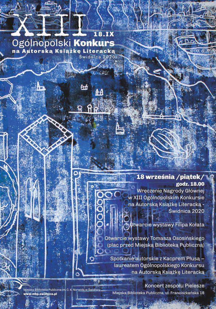 Plakat zapraszający na wręczenie NAGRODY GŁÓWNEJ XIII Ogólnopolskiego Konkursu na Autorską Książkę Literacką - Świdnica 2020 połączone z promocją książki Tomasza Ososińskiego DOM ANDERSENA.