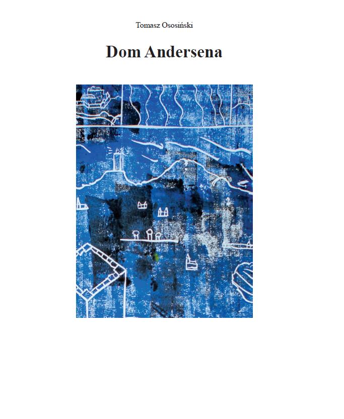 Okładka książki Dom Andersa - Tomasz Ososiński - niebieska grafiak