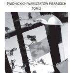 Antologia twórców świdnickich warsztatów pisarskich już dostępna!