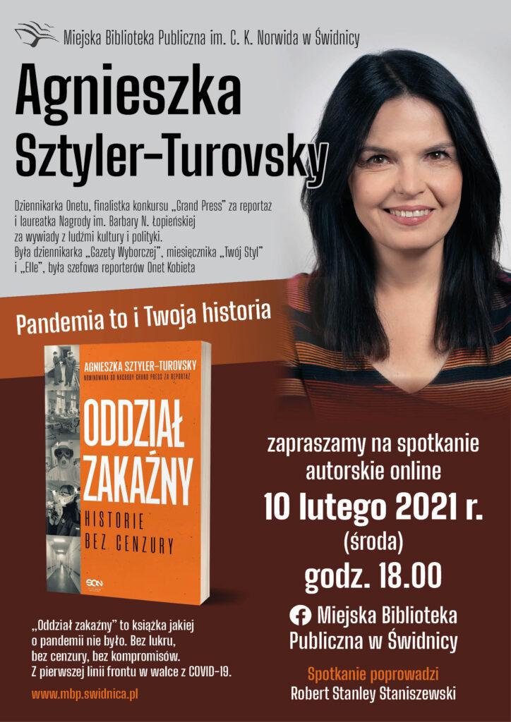 Plakat promujący spotkanie autorskie z Agnieszką Sztyler-Turovsky. Spotkanie odbędzie się 10 lutego o godz. 18-tej na profilu FB Wypożyczalni Naukowej i Czytelni Czasopism. Rozmowę poprowadzi Robert Staniszewski.