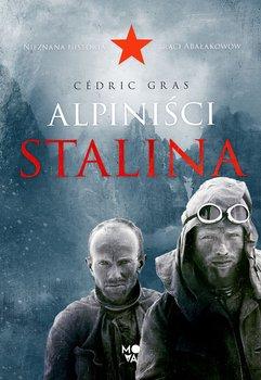 cedric gras alpiniści stalina