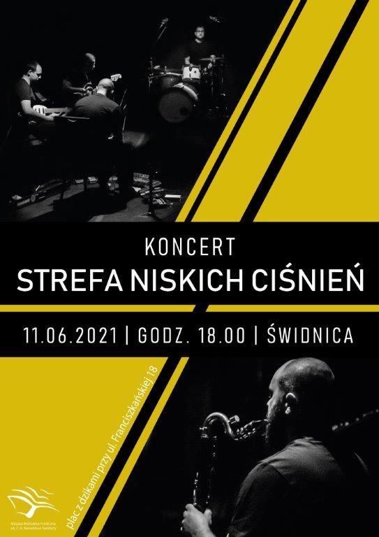 Czarno-żółty plakat promujący koncert Strefy Niskich Ciśnień, 11.06.2021, godz. 18.00