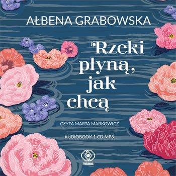 okładka audiobooka ałbena grabowska rzeki płyną, jak chcą