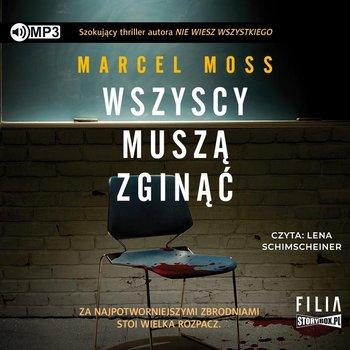 okładka audiobooka Marcel Moss Wszyscy muszą zginąć