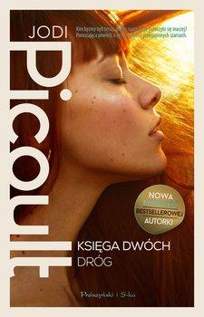okładka książki autor jodi picoult tytuł księga dwóch dróg