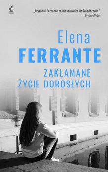 okładka książki autor elena ferrante tytuł zakłamane życie dorosłych
