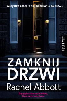 okładka książki autor rachel abbot tytuł zamknij drzwi