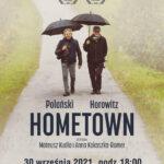 """Projekcja filmu """"Polański, Horowitz. Hometown"""" – zaproszenie"""