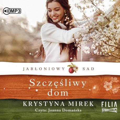 okładka audiobooka tytuł szczęśliwy dom autor krystyna mirek