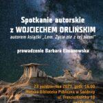 Spotkanie autorskie z Wojciechem Orlińskim – zaproszenie
