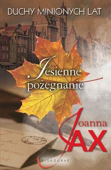 okładka książki tytuł jesienne pożegnanie autor joanna jax