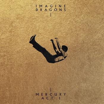 okładka płyty muzycznej tytuł mercury act I wykonawca imagine dragons